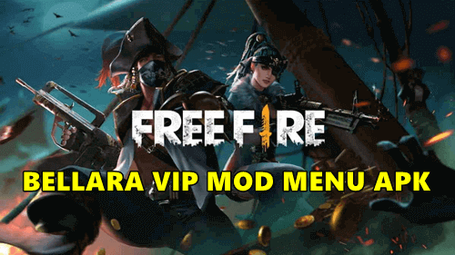 Bellara VIP Mod Menu Apk Free Fire v15 Unlocked All Terbaru 2020