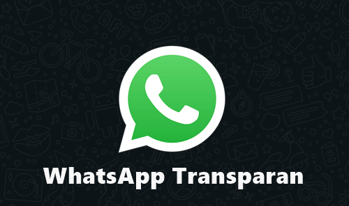 Download WhatsApp Mod Transparan Apk v9.70 Terbaru Anti Banned